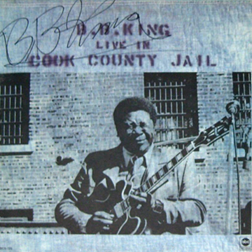 myRockworld memorabilia: BB King Album Live in Cook County Jail, 1971, signed by BB King ( R.I.P.)