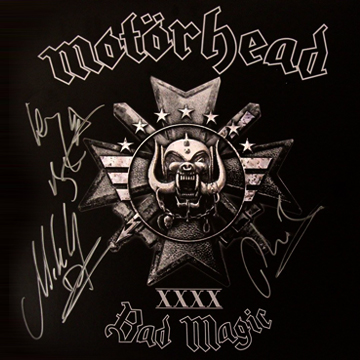 "myRockworld memorabilia: Motörhead - Album Bad Magic, 2015, signed by Ian ""Lemmy"" Kilmister ( R.I.P.), Philip ""Wizzö"" Campbell and Mikkey Dee on the 20.11.2015 in Munich before the concert"